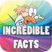Incredible Facts